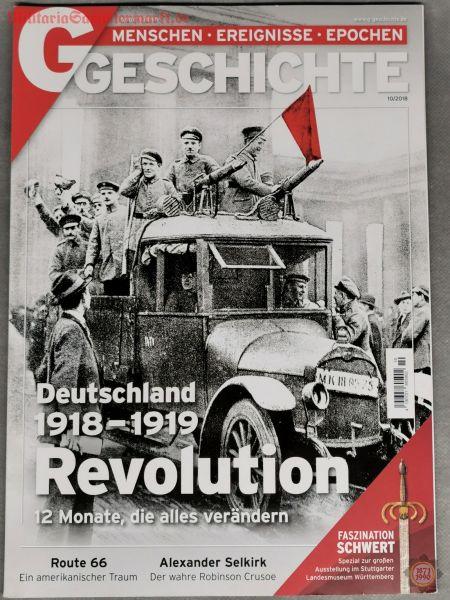 Geschichte, Deutschland 1918-1919 Revolution 12 Monate die alles verändern, 10/2018, Zeitschrift