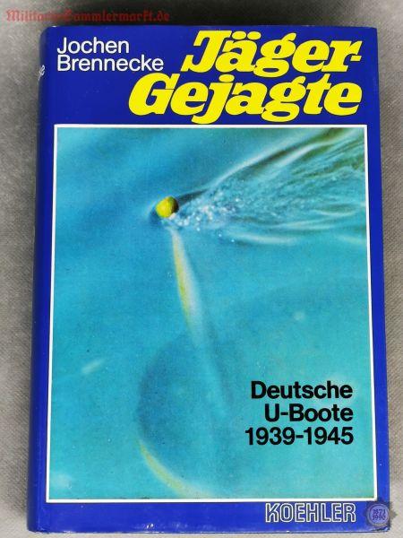 Jäger - Gejagte Deutsche U-Boote 1939-1945, Jochen Brennecke, Buch, 1989