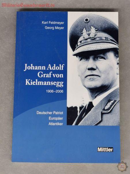 Johann Adolf Graf von Kielmansegg 1906-2006; Klaus Feldmeyer, Georg Meyer, 2007